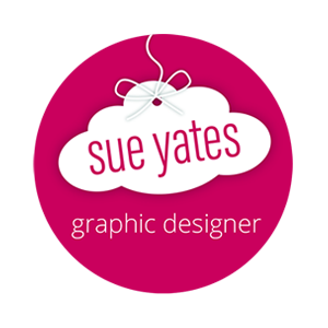 Sue Yates. Freelance Graphic Designer…with oodles of creativity!